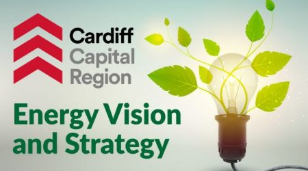 Cardiff Capital Region and Welsh Government collaborate to create pioneering Energy Vision and Strategy